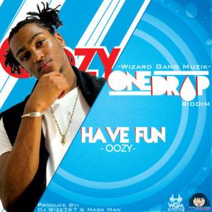 Oozy – Have Fun