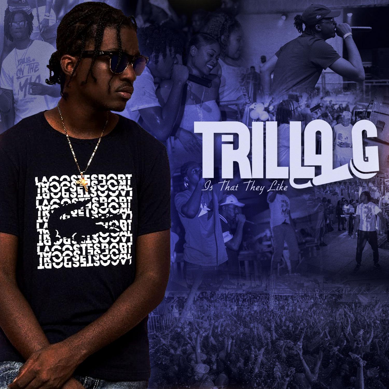 Trilla G – Trilla Anthem