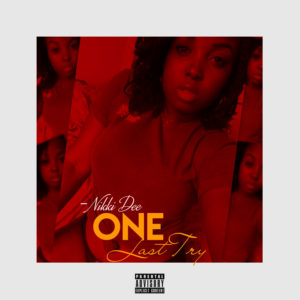 Nikki Dee – ONE LAST TRY