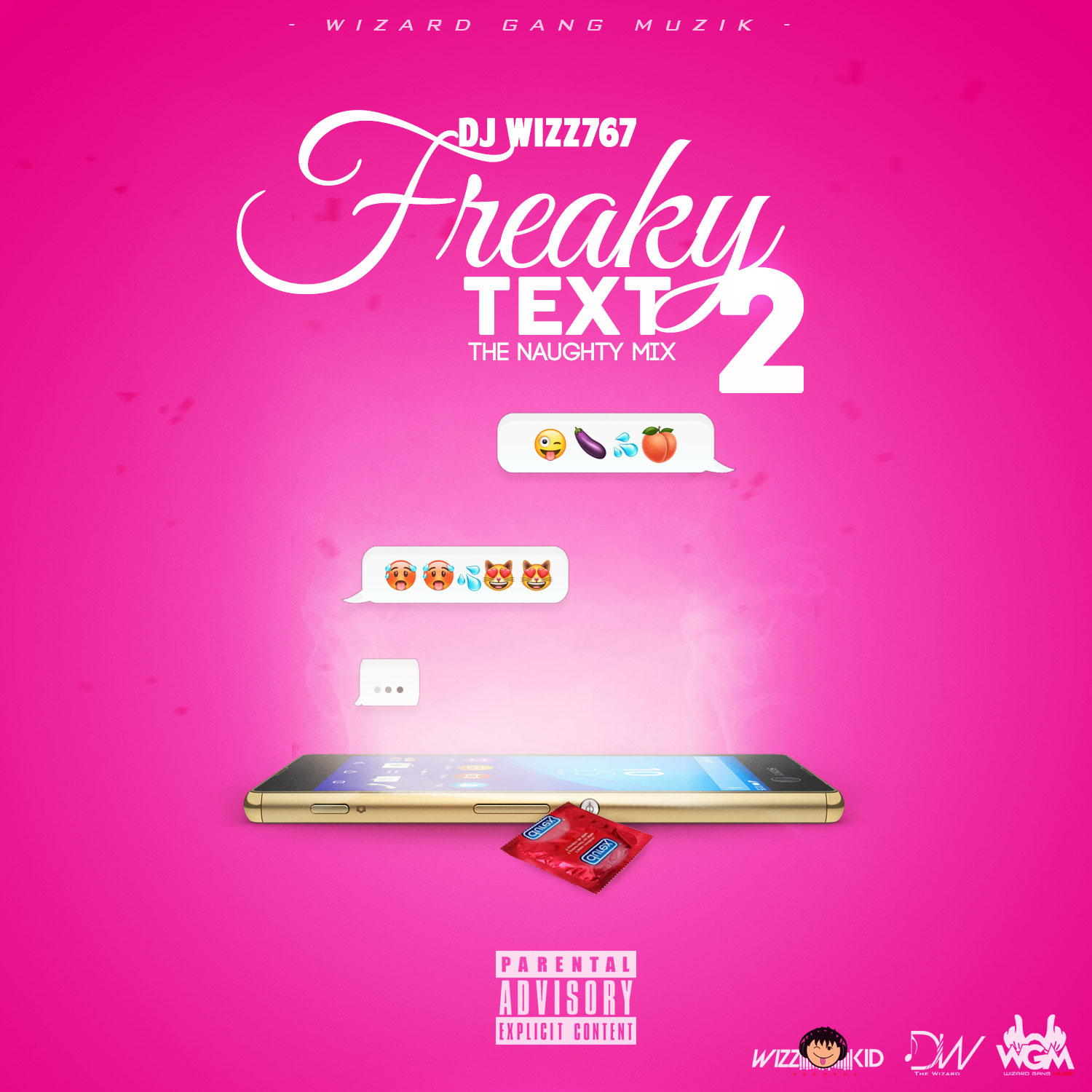 Dj Wizz767 – FREAKY TEXT 2 (THE NAUGHTY MIX)