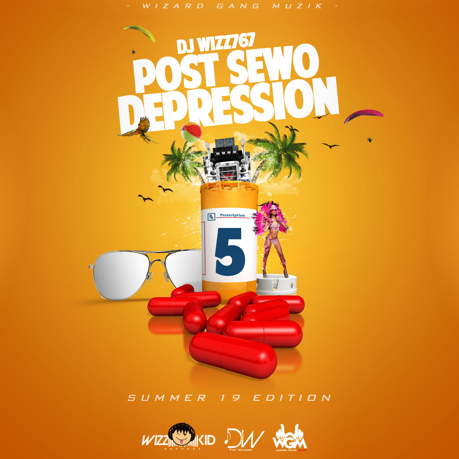Dj Wizz767 – POST SEWO DEPRESSION 5 (SUMMER 19 EDITION)
