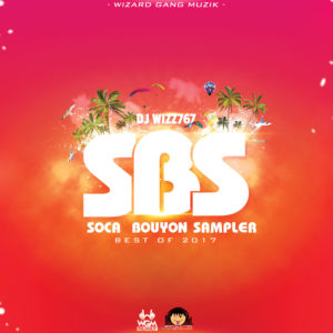 Dj Wizz767 – Soca Bouyon Sampler