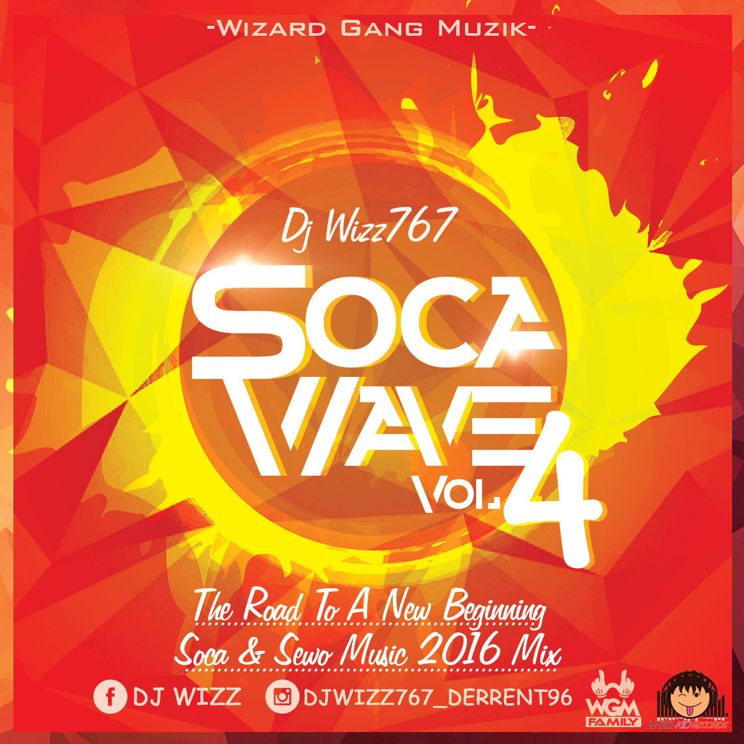 Dj Wizz767 – Soca Wave.Vol 04 (The Road To A New Beginning)