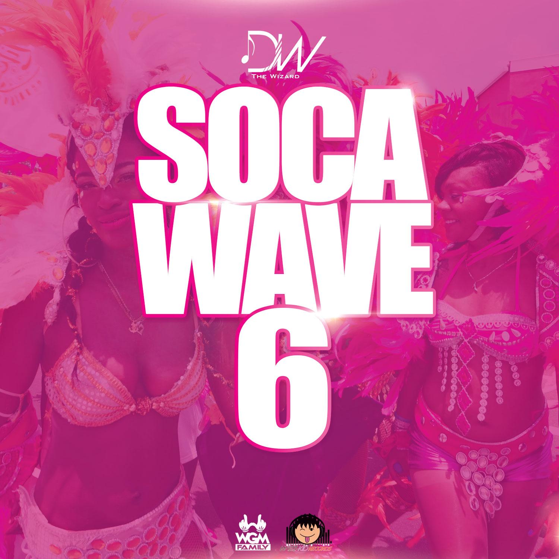 Dj Wizz767 – Soca Wave Vol.6