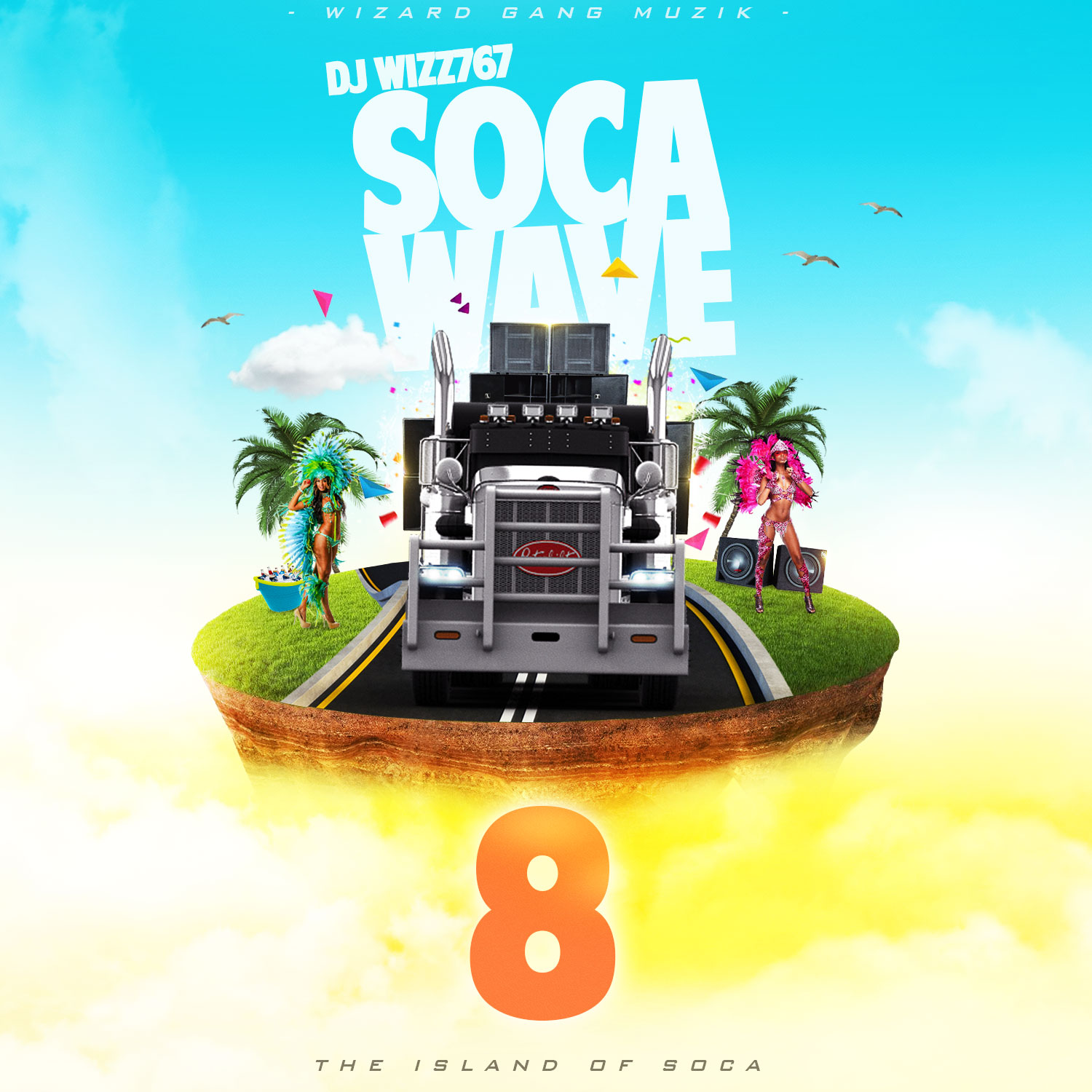 Dj Wizz767 – Soca Wave 8 (The Island Of Soca)