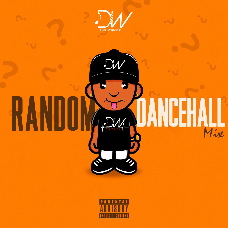 Dj Wizz767 – RANDOM DANCEHALL MIX