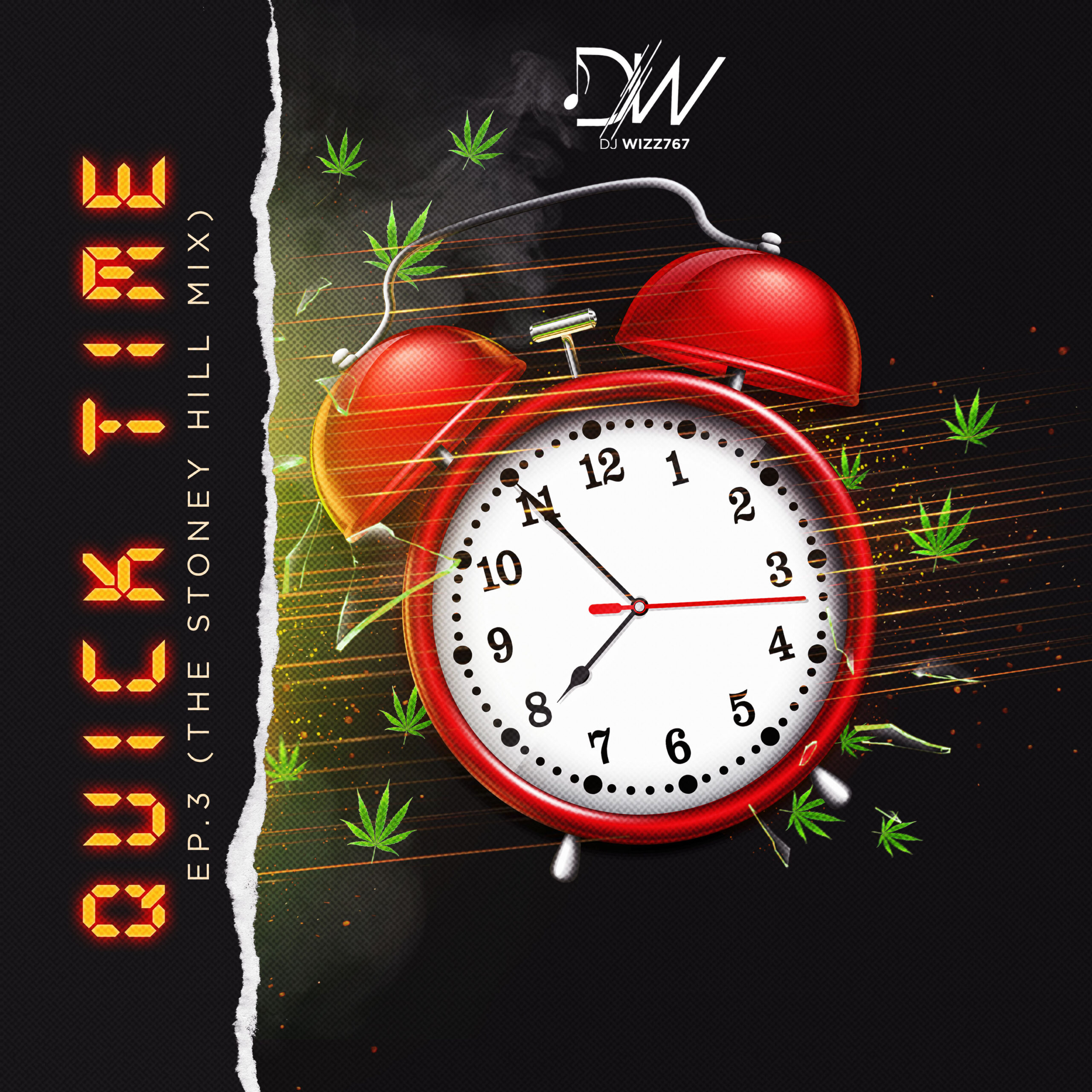You are currently viewing Dj Wizz767 – QUICK TIME EP.3 (THE STONEY HILL MIX)