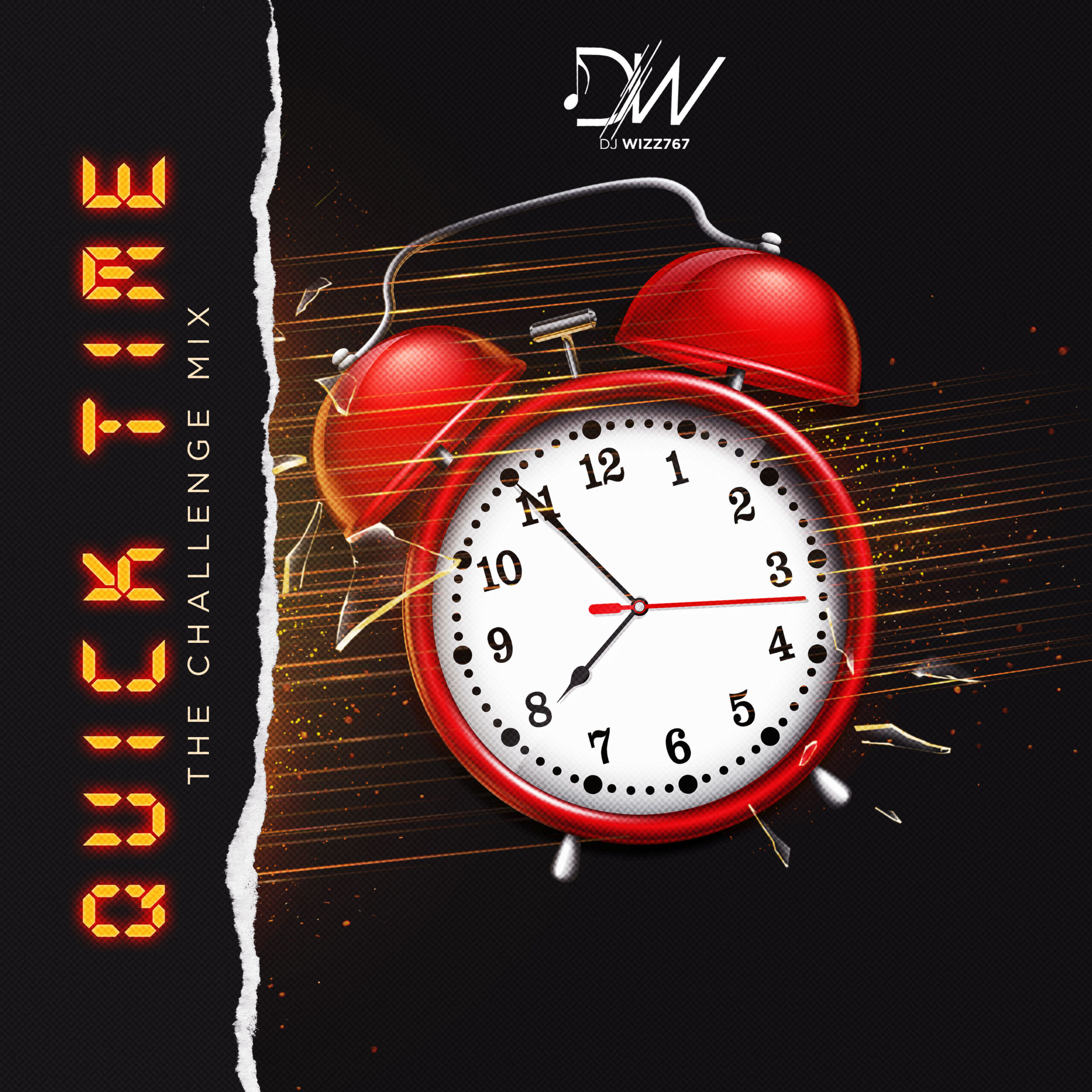 Dj Wizz767 – QUICK TIME (THE CHALLENGE MIX)