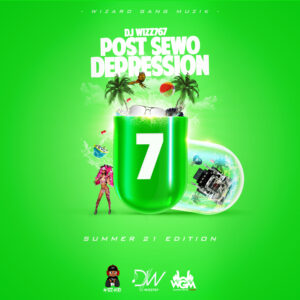Read more about the article Dj Wizz767 – Post Sewo Depression 7 (Summer 21 Edition)