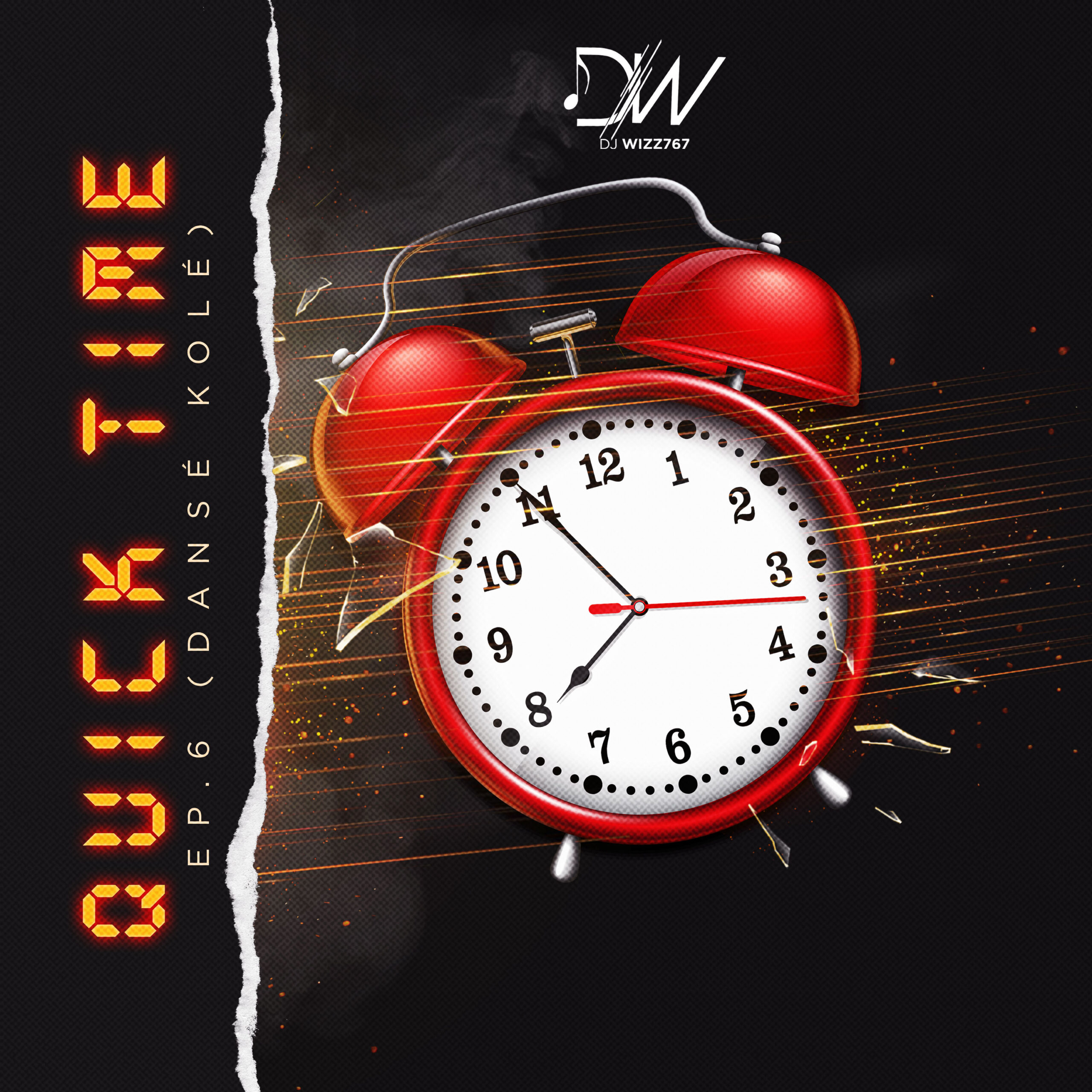 You are currently viewing Dj Wizz767 – QUICK TIME EP.6 (DANSÉ KOLÉ)